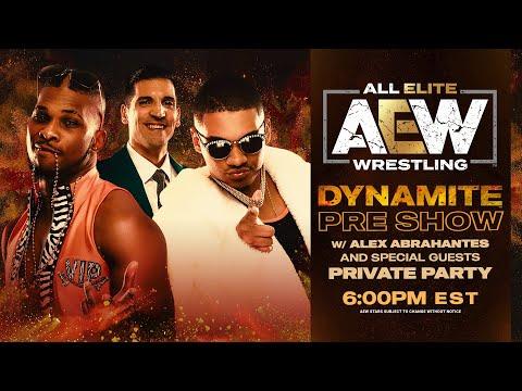 AEW DYNAMITE PRE SHOW w/ PRIVATE PARTY | 4/29/20