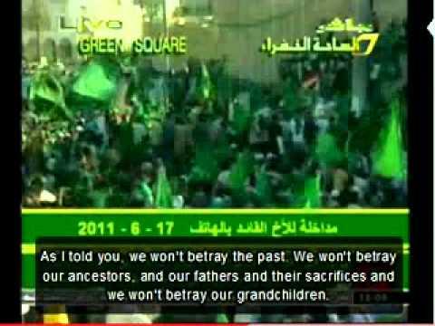 Speech Gaddafi June 17, 2011 (English subtitles) during mass demonstration in Tripoli