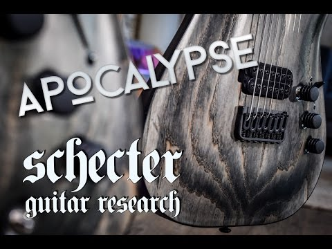 Schecter Apocalypse Review
