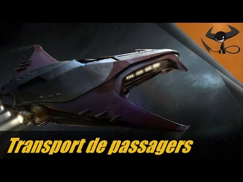 [FR] Star Citizen - Transport de passagers