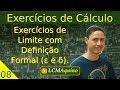 Limite - Exercícios resolvidos pela definição precisa de ...
