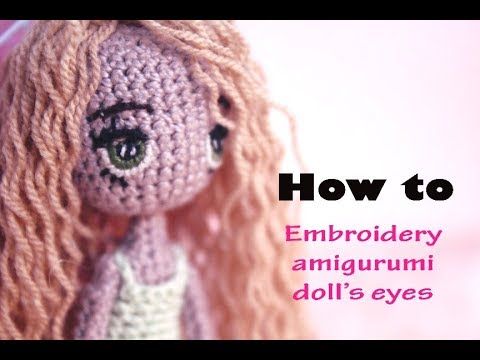 Eyes For Amigurumi : Tutorial amigurumi doll bagian 2 how to make embroidery amigurumi