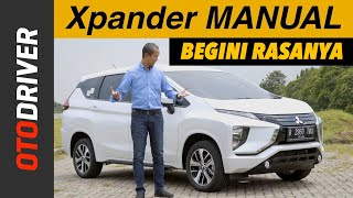 Mitsubishi Xpander Exceed M/T 2017 Review Indonesia | OtoDriver