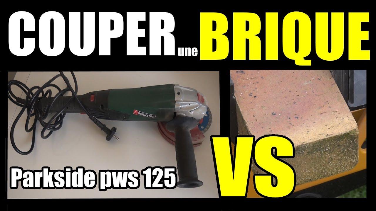 Couper une brique la meuleuse d 39 angle parkside pws 125 a1 sarokcsiszol youtube - Comment couper une courgette ...