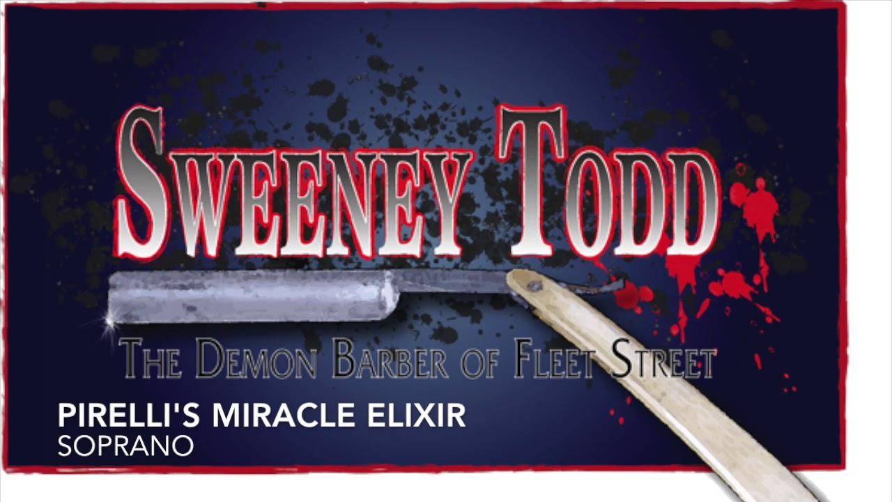 Pirelli's Miracle Elixir - Soprano Practice Track - Sweeney Todd