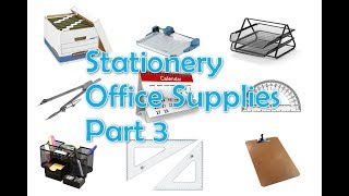 Stationery and Office Supplies Vocabulary. Part 3