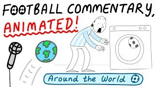 Crazy Football Commentary, Animated! (Part 1)