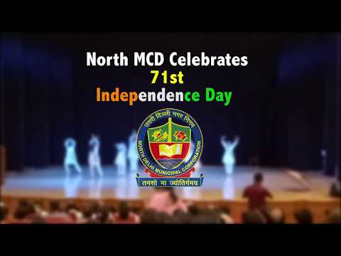 North Delhi Municipal Corporation Celebrates 71st Independence Day at Civic Centre