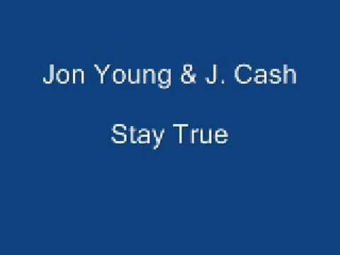 Jon Young & J. Cash - Stay True