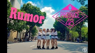 [ KPOP IN PUBLIC CHALLENGE ] PRODUCE 48 (프로듀스48) - RUMOR (루머) Dance Cover By FGDance from Vietnam