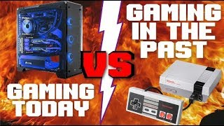 Games today VS Games in the Past