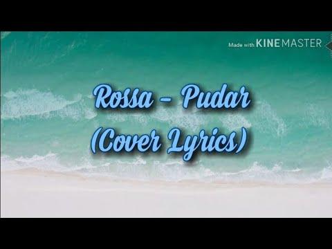 Rossa-Pudar (Cover Lyrics)