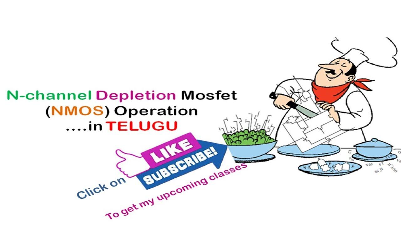 Nmos Depletion Mode Mosfet Operation In Telugu Youtube Demosfet Enhancement