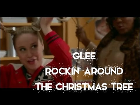 Glee Rockin Around The Christmas Tree Lyrics Youtube