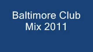 Baltimore Club Mix 2011