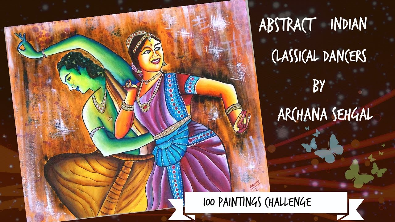49/ 100 Abstract Indian classical dancers - YouTube for Abstract Painting Of Indian Dancers  83fiz