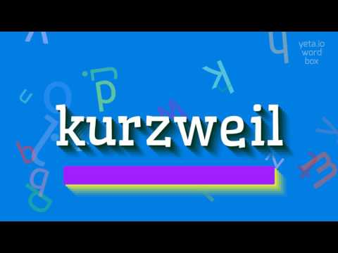"""How to say """"kurzweil""""! (High Quality Voices)"""