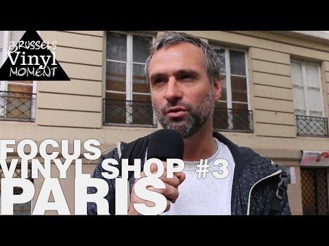 Episode 27: Focus Vinyl Shop #3 : Paris