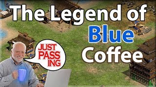 The Legend of Blue Coffee... Still Brewin!?