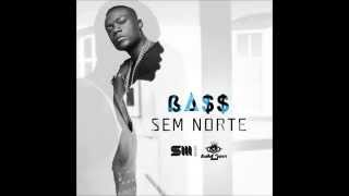 Artista #Bass - Sem Norte