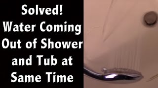 Plumbing Mystery - Tub and Shower Run at the Same Time - Repair Solved