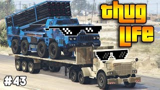 GTA 5 ONLINE : THUG LIFE AND FUNNY MOMENTS (WINS, STUNTS AND FAILS #43)