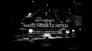 Maciej Obara Quartet Recorded at Jassmine Concert