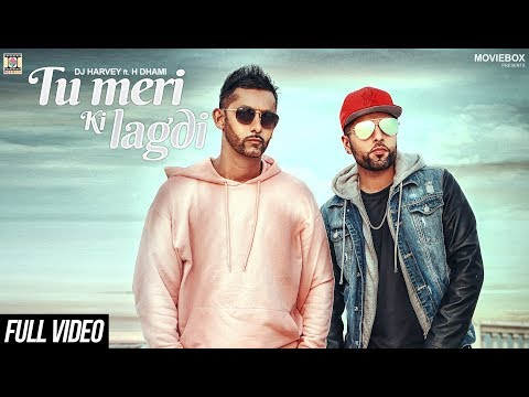 TU MERI KI LAGDI - OFFICIAL VIDEO - DJ HARVEY FT. H-DHAMI (2017)