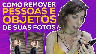 TUTORIAL: COMO REMOVER PESSOAS E OBJETOS DAS SUAS FOTOS | Luciana Levy