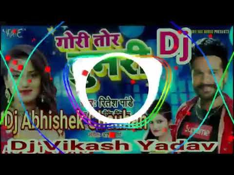 Gori Tori Chunri BA Lal Lal Re DJ Remix Song Ritesh Pandey