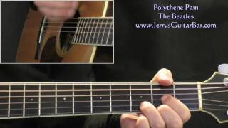 How To Play The Beatles Polythene Pam