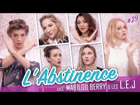 L'abstinence (feat. les L.E.J - MARILOU BERRY) - Parlons peu...