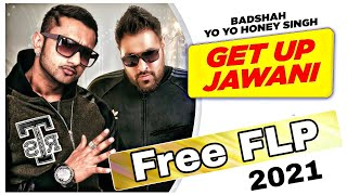 Free FLP Project Download | Get Up Jawani Honey Singh - FLP 2021
