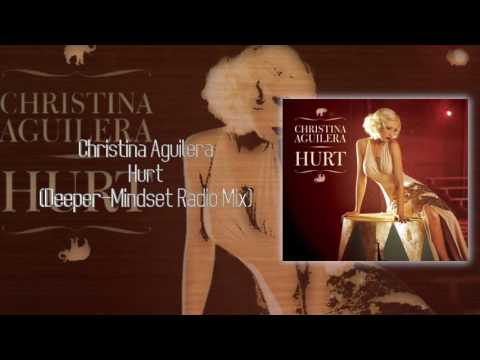 Christina Aguilera - Hurt (Deeper Mindset Radio Mix)