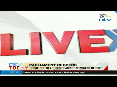 House set to address cabinet nominees report as parliament reopens