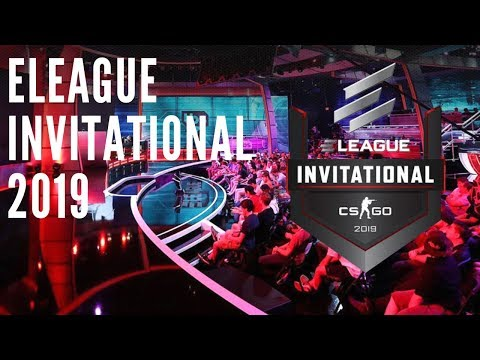 ELEAGUE CS:GO Invitational 2019 miniseries begins March 15