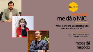 FashionHUB - #medáoMIC! | #16:   Vera Grigolli, Thiago Franklin e Arthur Martinho