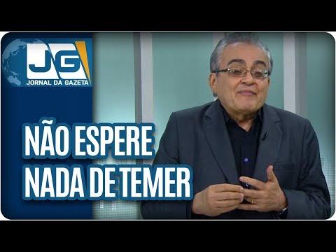 José Nêumanne Pinto/Não espere nada de Temer, ele já entregou tudo