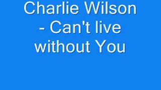Charlie Wilson - Can