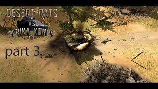 Desert rats vs Afrika Korps part 3 Breakthrough