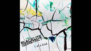 Blacklite District 1 Of A Kind