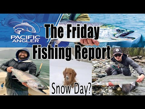Pacific Angler Fishing Report Jan 10, 2020 - Snow Day ???