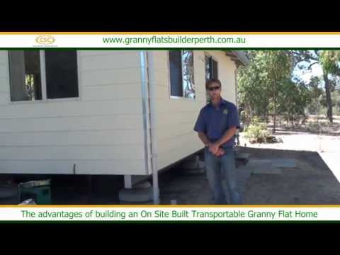 The advantages of building an On Site Built Transportable Granny Flat Home