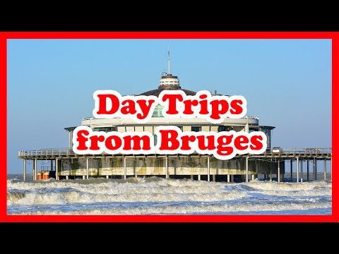 5 Top-Rated Day Trips from Bruges, Belgium | Europe Day Tours Guide