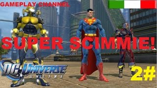 Dc Universe Online - #2 - Super Scimmie! - [HD - ITA]