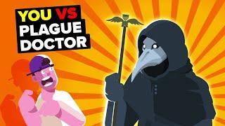 You vs Plague Doctor (SCP-049)