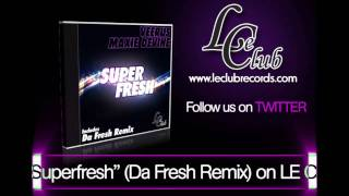 Veerus & Maxie Devine - Superfresh (Da Fresh Remix)