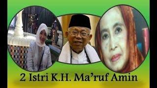 Download Video 2 Istri K.H. Ma'ruf Amin, 2 Wanita Sholehah DIbelakang KMA MP3 3GP MP4