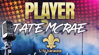 Tate McRae - Player (Karaoke Version)