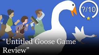 Untitled Goose Game Review [Switch & PC] (Video Game Video Review)